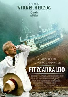 Fitzcarraldo Werner Herzog Theatrical Onesheet / Movie Poster for Nonstop Entertainment design by Kellerman Design Cinema Posters, Film Posters, Great Films, Good Movies, It Movie Cast, Movie Tv, Werner Herzog Film, Top Film, Best Director