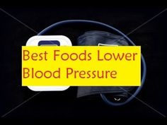 Best Foods Lower Blood Pressure