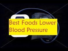 Best Foods Lower Blood Pressure - Cure High Blood Pressure