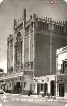 Fotos de Torreón, Coahuila, México: Teatro I. Martínez