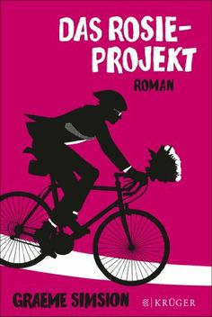 Das Rosie-Projekt: Roman von Graeme Simsion, http://www.amazon.de/dp/B00F9NGOWQ/ref=cm_sw_r_pi_dp_xRogtb0AB6WJF