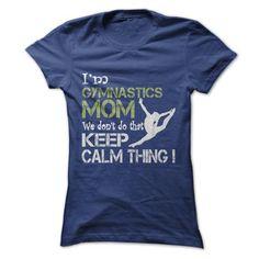 Gymnastics Moms Dont Keep Calm T-Shirts, Hoodies (19$ ==►► Shopping Here!)