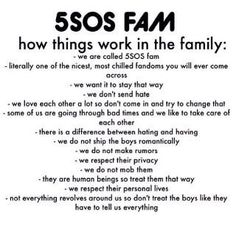 5sos. I don't want this to change<<< so to all the new fans learn this and respect it!