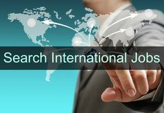 International Jobs,Abroad Jobs,Overseas Jobs for Freshers