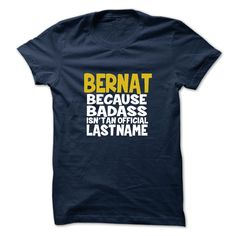 (Tshirt Top Tshirt Sale) BERNAT  Shirts Today  BERNAT  Tshirt Guys Lady Hodie  SHARE and Get Discount Today Order now before we SELL OUT Today  Camping 0399 cool name shirt