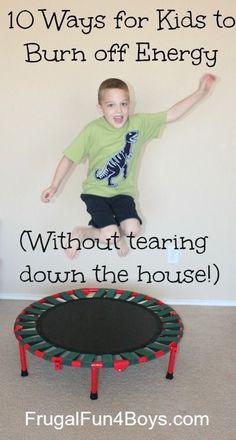 10 Ways for Kids to Burn off Energy (Without Tearing Down the House!) With four boys, our house has a lot of noise and a lot of energy! (If you want a demonstration, just check out the video in this post!) I would say it gets better with age, but my olde Motor Activities, Indoor Activities, Craft Activities For Kids, Toddler Activities, Babysitting Activities, Toddler Games, Sensory Activities, Summer Activities, Boredom Busters