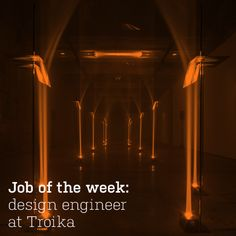 Job of the week: design engineer at Troika