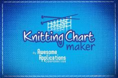 Knitting Chart Maker mobile app -apple or android