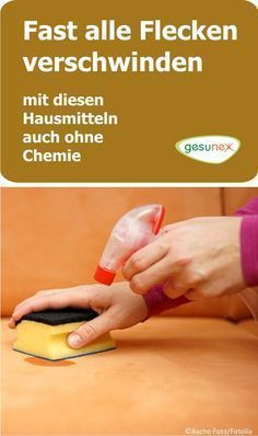 Fast alle Flecken verschwinden auch ohne Chemie For stains chemistry does not always have to be used. It can also convince proven home remedies with clear
