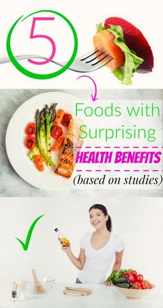 5 Foods with Surprising Health Benefits (based on studies)Adding these foods to your diet can increase your well-being and reduce your risk for a disease.