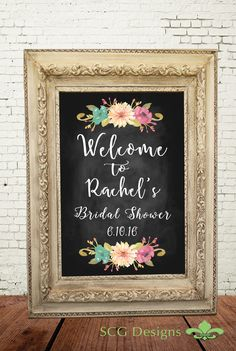 Welcome Floral Bridal Shower Chalkboard Print Poster lets your guests know they have reached the party zone and how important sharing this special moment with them is.    Great keepsake as it has the Brides Name &  Bridal Shower Date.  ~Available in multiple sizes (choose at    checkout)  ~Seve