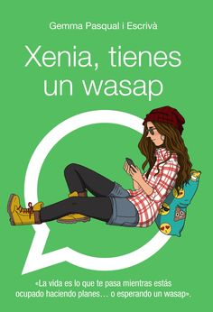 Buy Xenia, tienes un wasap by Gemma Pasqual i Escrivá and Read this Book on Kobo's Free Apps. Discover Kobo's Vast Collection of Ebooks and Audiobooks Today - Over 4 Million Titles! Cgi, Anaya, Free Apps, Audiobooks, Ebooks, This Book, Reading, Collection, Products