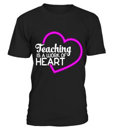 Teaching Is A Work Of Heart Shirt Teacher Gift Shirt  thanksgivingday#tshirt#tee#gift#holiday#art#design#designer#tshirtformen#tshirtforwomen#besttshirt#funnytshirt#age#name#october#november#december#happy#grandparent#blackFriday#family#thanksgiving#birthday#image#photo#ideas#sweetshirt#bestfriend#nurse#winter#america#american#lovely#unisex#sexy#veteran#cooldesign#mug#mugs#awesome#holiday#season#cuteshirt