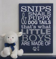 Snips and Snails and Puppy Dog Tails That's What Little Boys Are Made Of . Paw Prints, Sign Navy Blue Gray Nursery Wall Decor for Boys Room