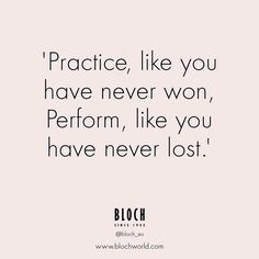Remember that practice makes perfect! #Blocheu #DanceQuote #ballet