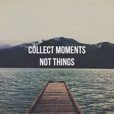 Another quote that I feel strongly about. Have a wonderful weekend with beautiful moments!