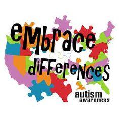April is Autism Awareness Month! Embrace Awareness!