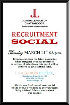 Interested in joining the Junior League of Chattanooga?  Stop by our recruitment event on March 21st from 6-8pm at The Cosmetic Market!  Visit jlchatt.org for more information on our league!