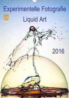 Experimentelle Fotografie Liquid Art - CALVENDO Kalender von Henry Jager - #calvendo #calvendogold #kalender #fotografie #liquidart #experimentell