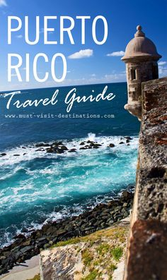 Your Travel Guide to Puerto Rico #travel #guide