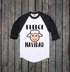 Fleece Navidad/ Feliz Navidad/ Christmas Shirt/ Happy Holidays/ Christmas Raglan/ Toddler Shirt/ Funny Christmas Sayings/ Christmas present by RustikBoutique on Etsy