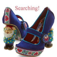 *Searching* Irregular Choice Gnome Shoes Modcloth I missed out on these when they were being sold online(it was between these and the bunnies, and I got the bunnies) and have been looking around for them since. If anyone has a 38 or 39 they're willing to part with, I'd gladly buy them! Please help me out! I really would like to step on these tiny men. Irregular Choice Shoes