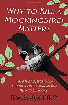 Why To Kill a Mockingbird Matters: What Harper Lee's Book... https://www.amazon.com/dp/1250163757/ref=cm_sw_r_pi_dp_U_x_VoItBbFQNXERD