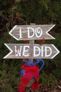 I do We Did Wedding Signs Directional Arrow Sign Painted Wedding Signs. Rustic Wedding signs, Wood Wedding Signs