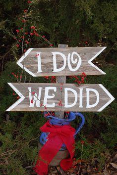 I do We Did Wedding Signs Directional Arrow Sign Painted Wedding Signs. Rustic Wedding signs, Wood Wedding Signs