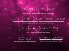 """Another of physics' reigning theories, the standard model describes the collection of fundamental particles currently thought to make up our universe.  The theory can be encapsulated in a main equation called the standard model Lagrangian (named afterthe 18th-century French mathematician and astronomerJoseph Louis Lagrange), which was chosen by theoretical physicist Lance Dixon of the SLAC National Accelerator Laboratory in California as his favorite formula.  """"It has ..."""