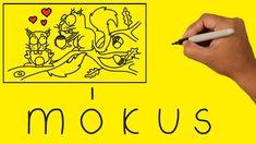 Hogyan készítsünk szavakból rajzot - MÓKUS