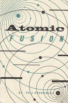 Cover for Atomic Fusion, 1950s