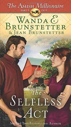 The Selfless Act: The Amish Millionaire Part 6 by Wanda E... https://www.amazon.com/dp/1634092082/ref=cm_sw_r_pi_dp_xXiOxbK0H21BD