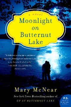 MOONLIGHT ON BUTTERNUT LAKE (THE BUTTERNUT LAKE TRILOGY, BOOK #3) BY MARY MCNEAR: BOOK REVIEW |