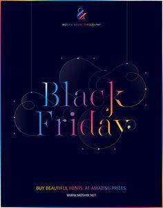 Black Friday. Buy Beautiful Fonts At Amazing Prices on Moshik Nadav Typography website: www.moshik.net