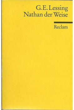 G. E. Lessing - Nathan der Weise (Ringparabel ;) )