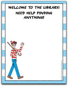 Wally/Waldo at the Library (PDF) a fun collection of materials you can use to introduce kids to the library and teach them some basic library skills. The materials could be fun supplements for volunteer training as well. School Library Lessons, Library Lesson Plans, Elementary School Library, Library Skills, School Libraries, Library Games, Library Science, Library Activities, Library Ideas