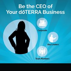 Be the CEO of Your dōTERRA Business by Natalie Goddard | dōTERRA Business Blog