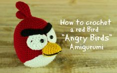 "How to crochet a Red Bird ""Angry Birds"" Amigurumi | World Of Amigurumi"