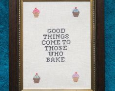 Good Things Come to Those Who Bake Cross Stitch PDF by LadyBeta