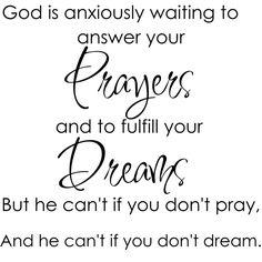 Pray and Dream