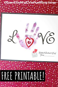 Handprint LOVE Keepsake For Kids To Make This Valentine's Day Valentine Day Crafts, Happy Valentines Day, Valentine's Day Crafts For Kids, Free Printables, Crafting, Love, Holiday, How To Make, Amor