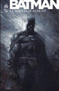 Batman : Nouvelle aube Urban Comics