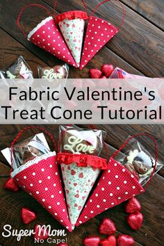 Make a bunch of these super cute Fabric Cones to fill with candy to give this Valentine's Day. Complete step-by-step tutorial with lots of photos make this an easy sew project. #fabriccone #Valentinesgift #Valentinesgiftideas #DIYgiftideas #DIYgifts #gift