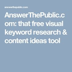 AnswerThePublic.com: that free visual keyword research & content ideas tool
