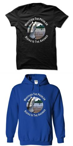 Whatever The Problem Riding Is The Answer Horse Feathers T Shirt #barbour #horse #t #shirt #dark #horse #t #shirt #george #harrison #mustang #horse #t #shirt #t-shirts #with #horse #quotes