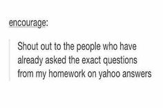 When Yahoo Answers completely saves you. | Community Post: 21 Times Tumblr Was Insanely Accurate About High School