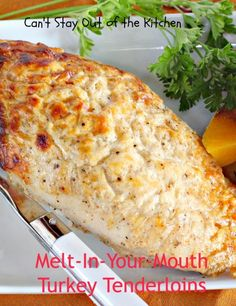 Melt-In-Your-Mouth Turkey Tenderloins - Can't Stay Out Of The Kitchen Turkey Tenderloin Recipes, Turkey Recipes, Meat Recipes, Chicken Recipes, Cooking Recipes, Healthy Recipes, Budget Cooking, Dinner Recipes, Crock Pot Recipes