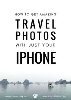 How to take AMAZING travel photos. iPhone photography tips, iPhone camera tips, the best photo apps for iPhone and best iPhone accessories. From the blog Travel-Break.net