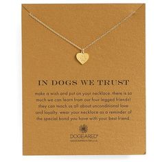 Dogeared 'In Dogs We Trust' Pendant Necklace (100 BAM) ❤ liked on Polyvore featuring jewelry, necklaces, gold dipped, heart pendant necklace, dogeared jewelry, pendant necklace, 14k necklace and heart jewelry